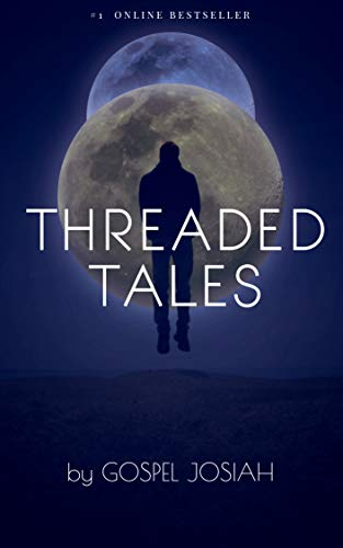 Threaded Tales: A collection of threads & short stories (English Edition)