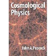 Cosmological Physics Paperback (Cambridge Astrophysics)