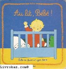 Bébé : Au lit, Bébé !