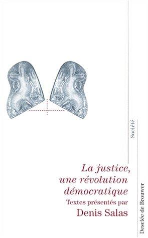 La Justice, révolution démocratique