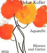 Aquarelle - Blumen und Gärten