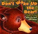 Don't Wake Up the Bear! [Taschenbuch] by Murray, Marjorie Dennis