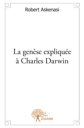 La Genese Expliquee a Charles Darwin