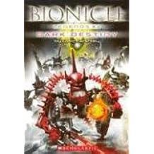 Dark Destiny (Bionicle Legends, Band 2)