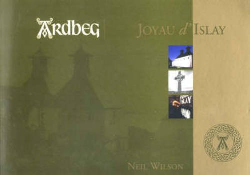 Ardbeg: Joyau D'Islay par Neil Hume Wilson