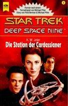 Die Station der Cardassianer (Heyne Science Fiction und Fantasy (06))