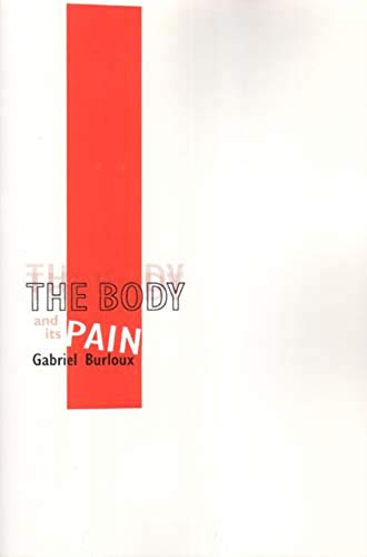 The Body And Its Pain