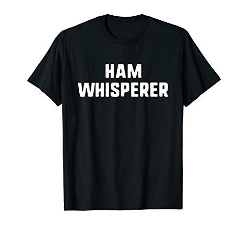 Ham Whisperer Funny Radio Operator Amateur Gift T-Shirt (Ham-radio-bekleidung)