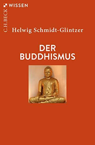Der Buddhismus (Beck'sche Reihe 2367)