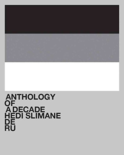 [(Hedi Slimane : Anthology of a Decade Europa)] [Edited by Lionel Bovier] published on (April, 2012)