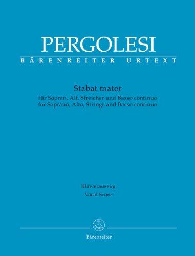 Stabat mater für Sopran, Alt, Streicher und Basso continuo. Klavierauszug, Urtextausgabe