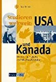 Studieren weltweit: USA und Kanada