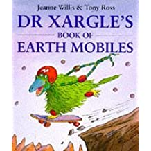 Dr. Xargle's Book of Earth Mobiles (Red Fox Picture Books)