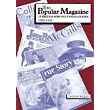 The Popular Magazine in Britain and the America, 1880-1960
