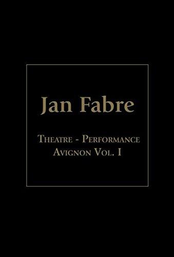 Jan Fabre - Theatre Performance, Avignon Vol. I [4 DVDs] -