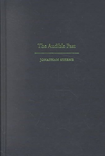 [(The Audible Past : Cultural Origins of Sound Reproduction)] [By (author) Jonathan Sterne] published on (March, 2003)