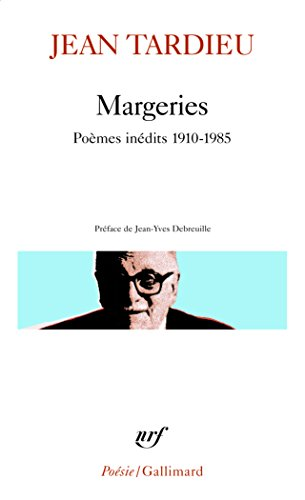 Margeries: Poèmes inédits 1910-1985