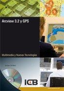 Arcview 3.2 y GPS por Vv.Aa.