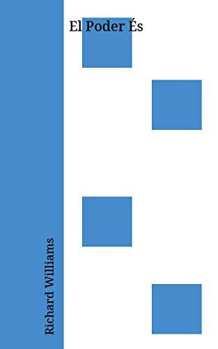 El Poder És (Catalan Edition) por Richard Williams