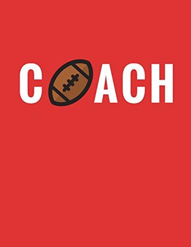 Coach: Football Coach Composition Notebook Appreciation Gift: Volume 1 (Coach Gifts) por Star Power Publishing