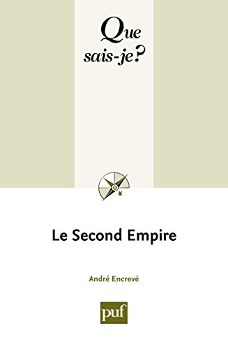 Le Second Empire: « Que sais-je ? » n° 739