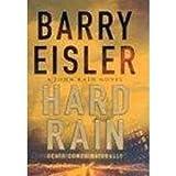 Hard Rain by Barry Eisler (2003-07-03)