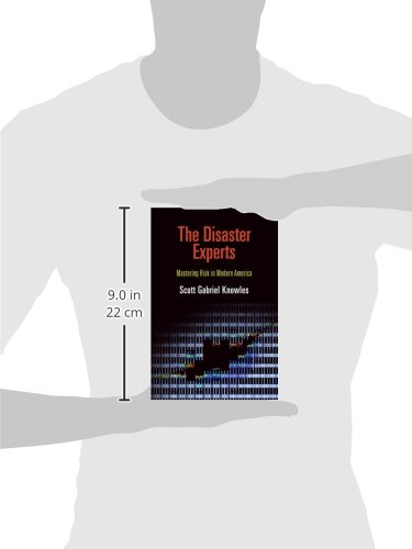 The Disaster Experts: Mastering Risk in Modern America (The City in the Twenty-First Century)