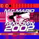 Mixdown 2002 von MC Mario