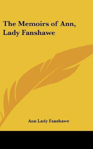 The Memoirs of Ann, Lady Fanshawe