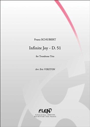 PARTITION CLASSIQUE - Infinite Joy - D. 51 - F. SCHUBERT - Trio de Trombones