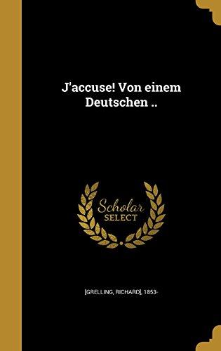 J'accuse! Von einem Deutschen ..