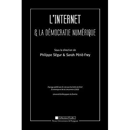 L'Internet et la démocratie numérique (Études)