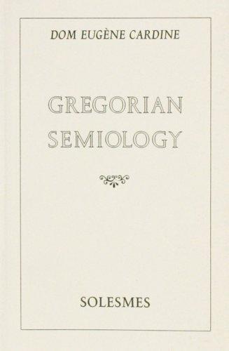 Gregorian Semiology por E. Cardine Dom