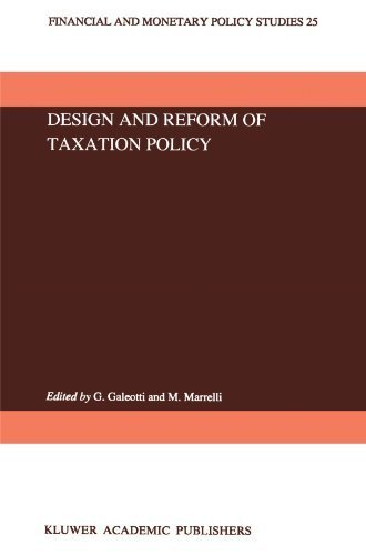 Design and Reform of Taxation Policy (Financial and Monetary Policy Studies) (2010-12-07)