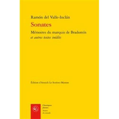 Sonates : Mémoires du marquis de Bradomín et autres textes inédits