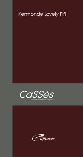 Casses par Kermonde Lovely Fifi