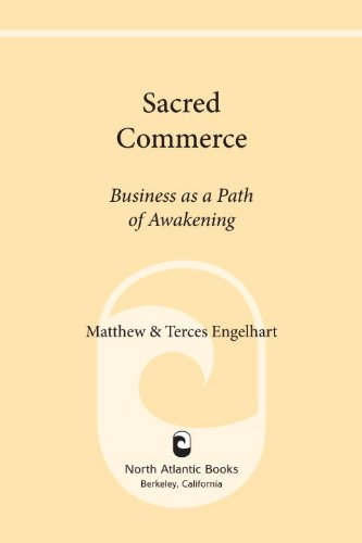 Sacred Commerce: Business as a Path of Awakening (English Edition)