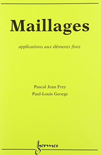 MAILLAGES. Applications aux éléments finis