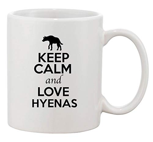 Duang Keep Calm and Love Hyenas Animals Lover Ceramic White Coffee 11 Oz Mug