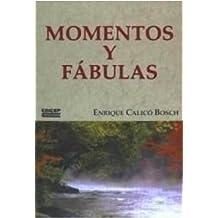 Momentos y fábulas