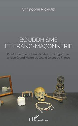 Bouddhisme et franc-maçonnerie par Christophe Richard