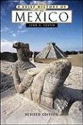 A Brief History of Mexico by Lynn V. Foster (2004-03-31)