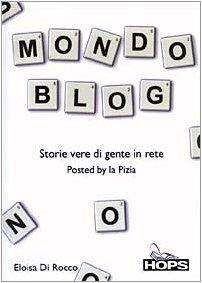 Mondo Blog. Storie Vere Di Gente in [Italia] [DVD]