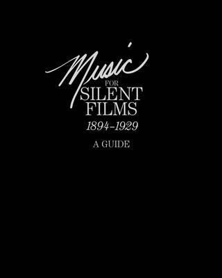 [PDF] Téléchargement gratuit Livres [Music for Silent Films 1894-1929: A Guide] (By: Gillian B. Anderson) [published: July, 2011]