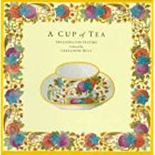 A Cup of Tea: Treasures for Teatime