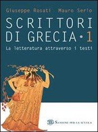 Scrittori di Grecia. Per il Liceo classico: 1