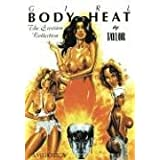 Girl: Body Heat: The Erection Collection