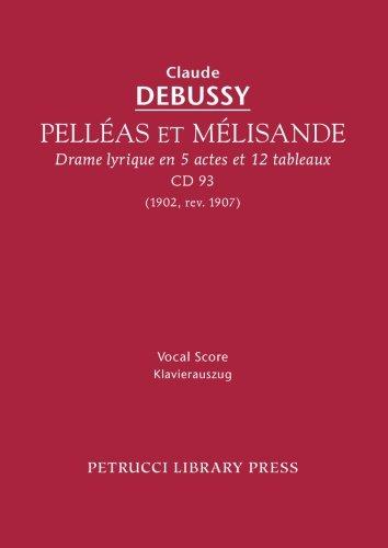 Pelléas et Mélisande, CD 93 - Vocal score