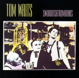 Songtexte von Tom Waits - Swordfishtrombones