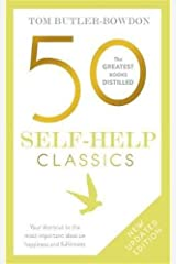 50 Self-Help Classics: Your shortcut to the most important ideas on happiness and fulfilment (The 50 Classics) Paperback